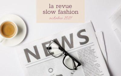 La revue slow fashion – octobre 21